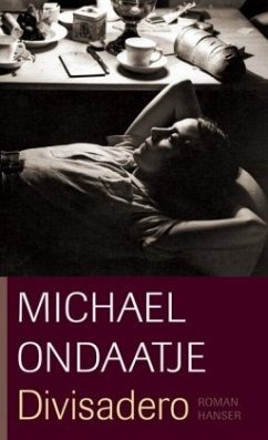 Divisadero - Ondaatje, Michael