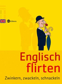 Englisch Flirten - Siebert, Anna