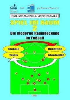 Spiel im Raum 2 - Marziali, Floriano; Mora, Vincenzo