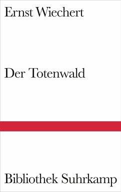Der Totenwald - Wiechert, Ernst