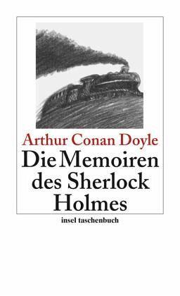 Die Memoiren des Sherlock Holmes - Doyle, Arthur Conan