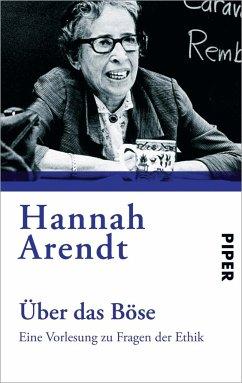 Über das Böse - Arendt, Hannah