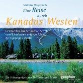 Eine Reise durch Kanadas Westen, 1 Audio-CD