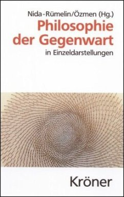 Philosophie der Gegenwart - Nida-Rümelin, Julian / Özmen, Elif (Hgg.)
