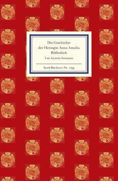 Die Geschichte der Herzogin Anna Amalia Bibliothek