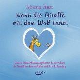 Wenn die Giraffe mit dem Wolf tanzt, 1 Audio-CD