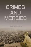 Crimes and Mercies: The Fate of German Civilians Under Allied Occupation, 1944a-1950