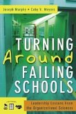 Turning Around Failing Schools: Leadership Lessons from the Organizational Sciences
