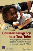 Counterinsurgency in a Test Tube: Analyzing the Success of the Regional Assistance Mission to Solomon Islands (RAMSI)