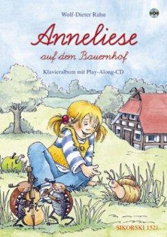 Anneliese auf dem Bauernhof, Singspiel, Klavieralbum, m. Audio-CD