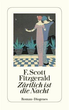 Zärtlich ist die Nacht - Fitzgerald, F. Scott
