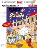 Asterix da Gladiatoa; Asterix als Gladiator / Asterix Bd.3 (bairische Ausgabe)