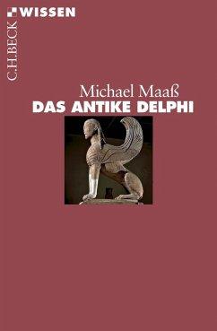 Das antike Delphi - Maaß, Michael
