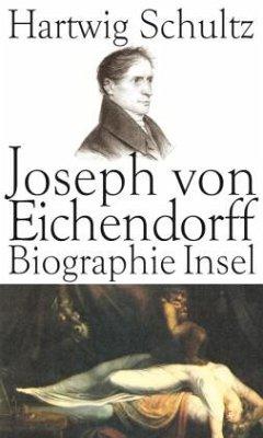 Joseph von Eichendorff - Schultz, Hartwig