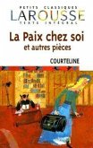 La Paix Chez Soi: Et Autres Pieces