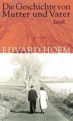 Die Geschichte von Mutter und Vater - Hoem, Edvard