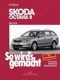 So wird's gemacht. Skoda Octavia II. Von 6/04 bis 1/13