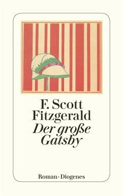 Der große Gatsby - Fitzgerald, F. Scott