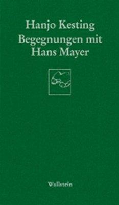 Begegnungen mit Hans Mayer