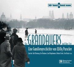 Die Grandauers und ihre Zeit, 28 Audio-CDs - Purucker, Willy