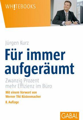 Für immer aufgeräumt - Kurz, Jürgen