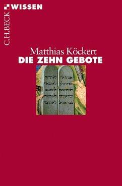 Die Zehn Gebote - Köckert, Matthias