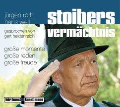 Stoibers Vermächtnis, 1 Audio-CD - Roth, Jürgen; Well, Hans