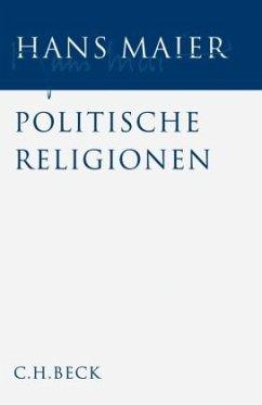 Politische Religionen / Gesammelte Schriften Bd.2 - Maier, Hans
