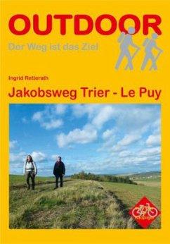 Deutschland Frankreich: Jakobsweg Trier - Le Puy - Retterath, Ingrid