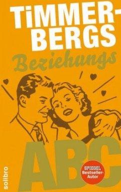 Timmerbergs Single-ABC / Timmerbergs Beziehungs-ABC - Timmerberg, Helge