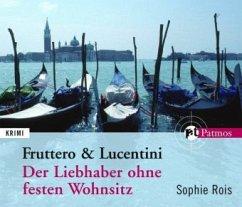 Der Liebhaber ohne festen Wohnsitz, 5 Audio-CDs - Sophie Rois