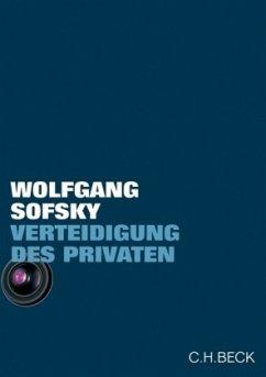 Verteidigung des Privaten - Sofsky, Wolfgang