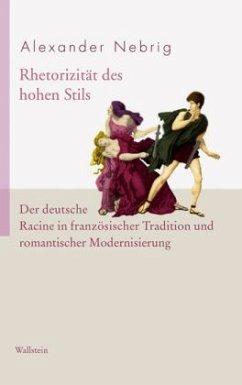 Rhetorizität des hohen Stils - Nebrig, Alexander