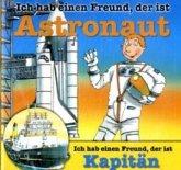 Ich hab einen Freund, der ist Astronaut / Ich hab einen Freund, der ist Kapitän, 1 Audio-CD