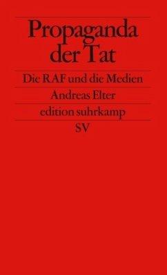 Propaganda der Tat - Elter, Andreas