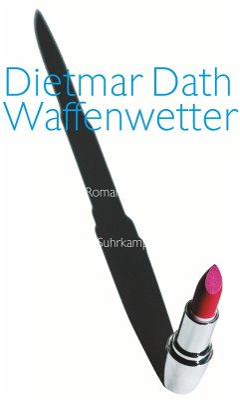 Waffenwetter - Dath, Dietmar