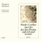 Am Ufer des Rio Piedra saß ich und weinte, 4 Audio-CDs