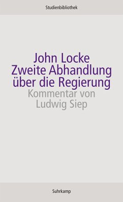 Zweite Abhandlung über die Regierung - Locke, John