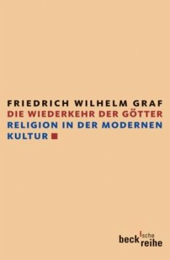 Die Wiederkehr der Götter - Graf, Friedrich W.