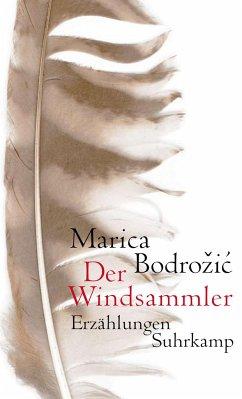 Der Windsammler - Bodrozic, Marica