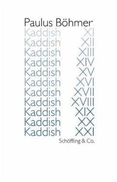 Kaddish XI - XXI - Böhmer, Paulus