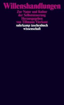 Willenshandlungen - Vierkant, Tillmann (Hrsg.)