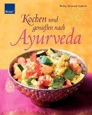 Kochen und genießen nach Ayurveda