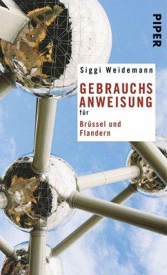 Gebrauchsanweisung für Brüssel und Flandern - Weidemann, Siggi