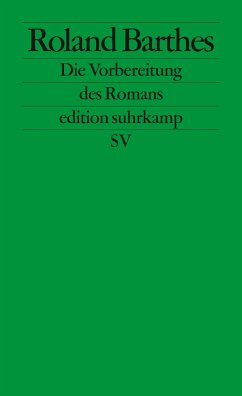 Die Vorbereitung des Romans - Barthes, Roland