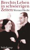 Brechts Leben in schwierigen Zeiten