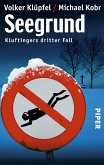 Seegrund / Kommissar Kluftinger Bd.3