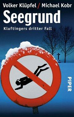 Seegrund / Kommissar Kluftinger Bd.3 - Klüpfel, Volker; Kobr, Michael