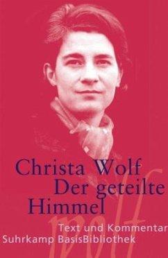Der geteilte Himmel - Wolf, Christa