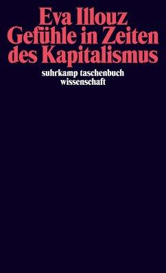 Gefühle in Zeiten des Kapitalismus - Illouz, Eva
